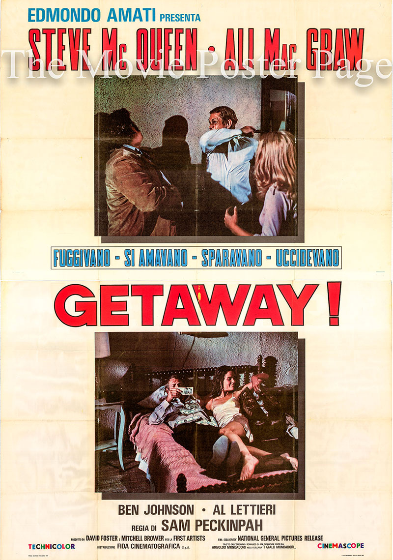 Pictured is an Italian four-sheet poster for the 1972 Sam Peckinpah film The Getaway starring Steve McQueen.