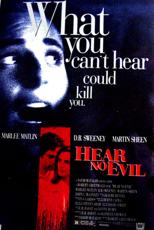 Pictured is a US promotional one-sheet poster for the 1993 Robert Greenwald film Hear No Evil, starring Marlee Matlin.