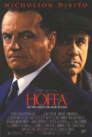 Pictured is a US promotional poster for the 1992 Danny DeVito film Hoffa starring Jack Nicholson.