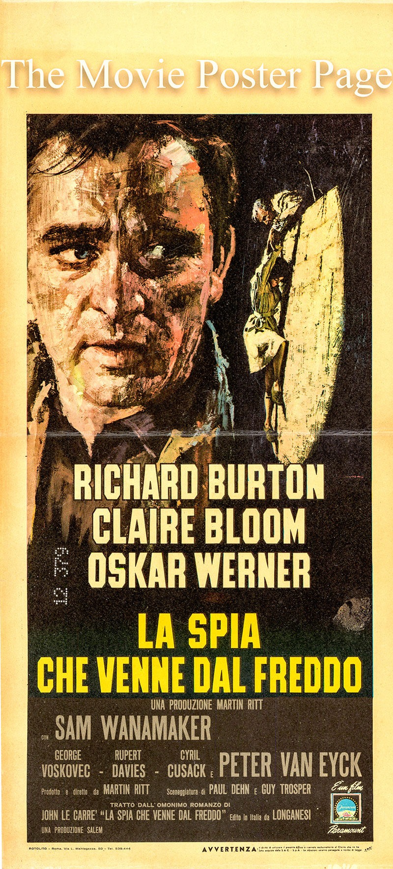 Pictured is an Italian locandina poster for the 1966 Martin Ritt film The Spy Who Came in from the Cold based on the 1963 novel of the same title by John le Carre, screenplay by Paul Dehn and Guy Trosper  and starring Richard Burton as Alec Leamas.