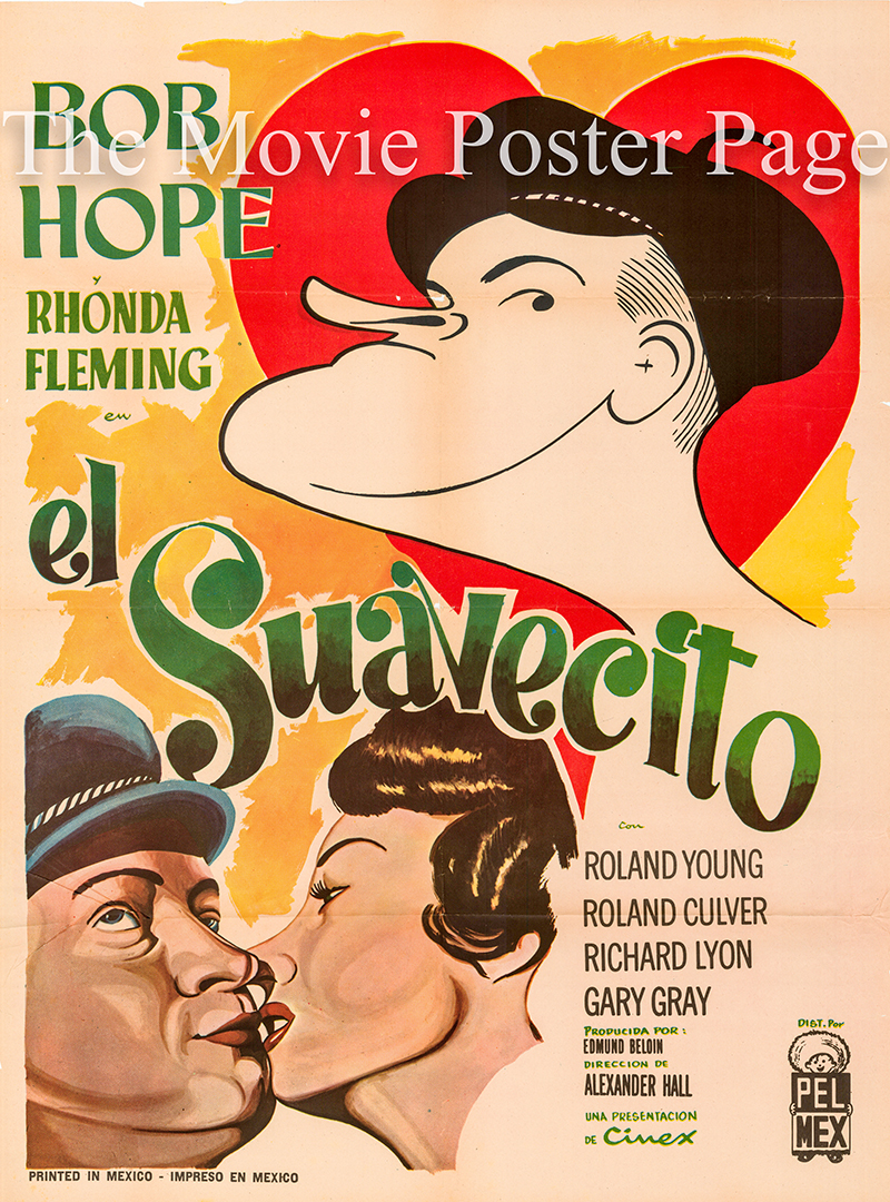 Pictured is a Mexican one-sheet poster for the 1949 Alexander Hall Film The Great Lover starring Bob Hope as Freddie Hunter.