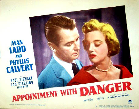 Pictured is a US promotional lobby card for the 1951 Lewis Allen film Appointment with Danger starring Alan Ladd and Phyllis Calvert.