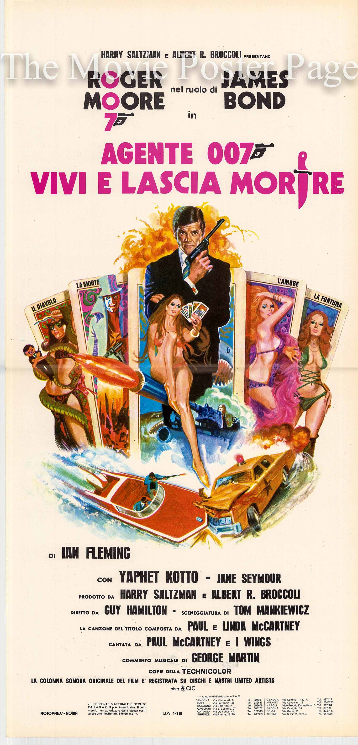Pictured is an Italian locandina poster made to promote the 1973 Guy Hamilton film Live and Let Die starring Roger Moore as James Bond.