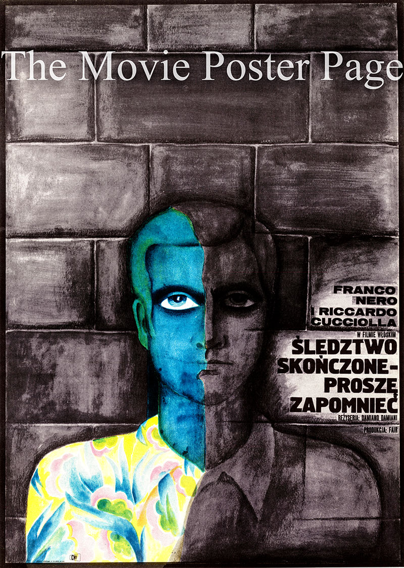 Pictured is a Polish poster for the 1971 Damiano Damiani film <i>L'istruttoria è chiusa: dimentichi</i> starring Franco Nero as Vanzi.