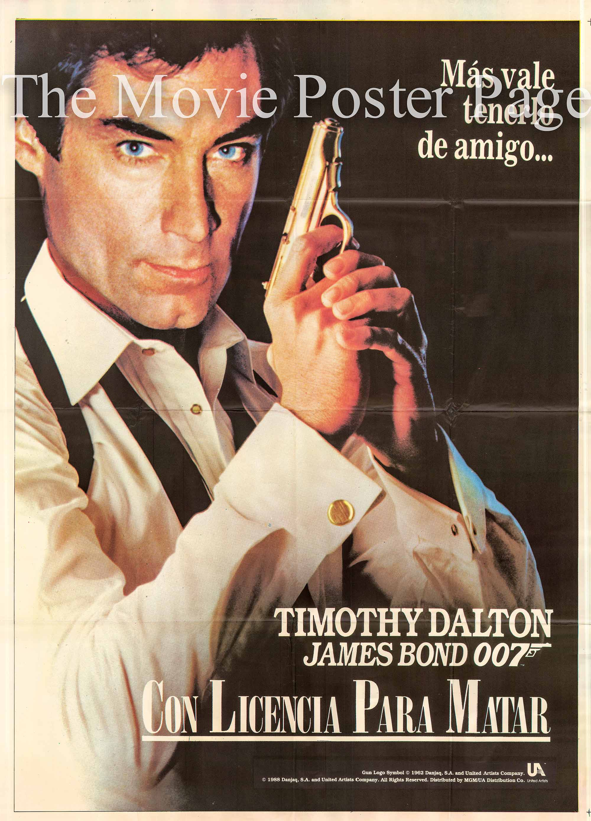 Pictured is a Spanish 40x60 poster for the 1o89 John Glen film License to Kill starring Timothy Dalton as James Bond.