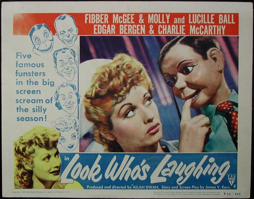 Pictured is a US lobby card for a 1952 rerelease of the 1941 Allan Dwan film film Look Who's Laughing starring Edgar Bergen, Charlie McCarthy and Lucille Ball.