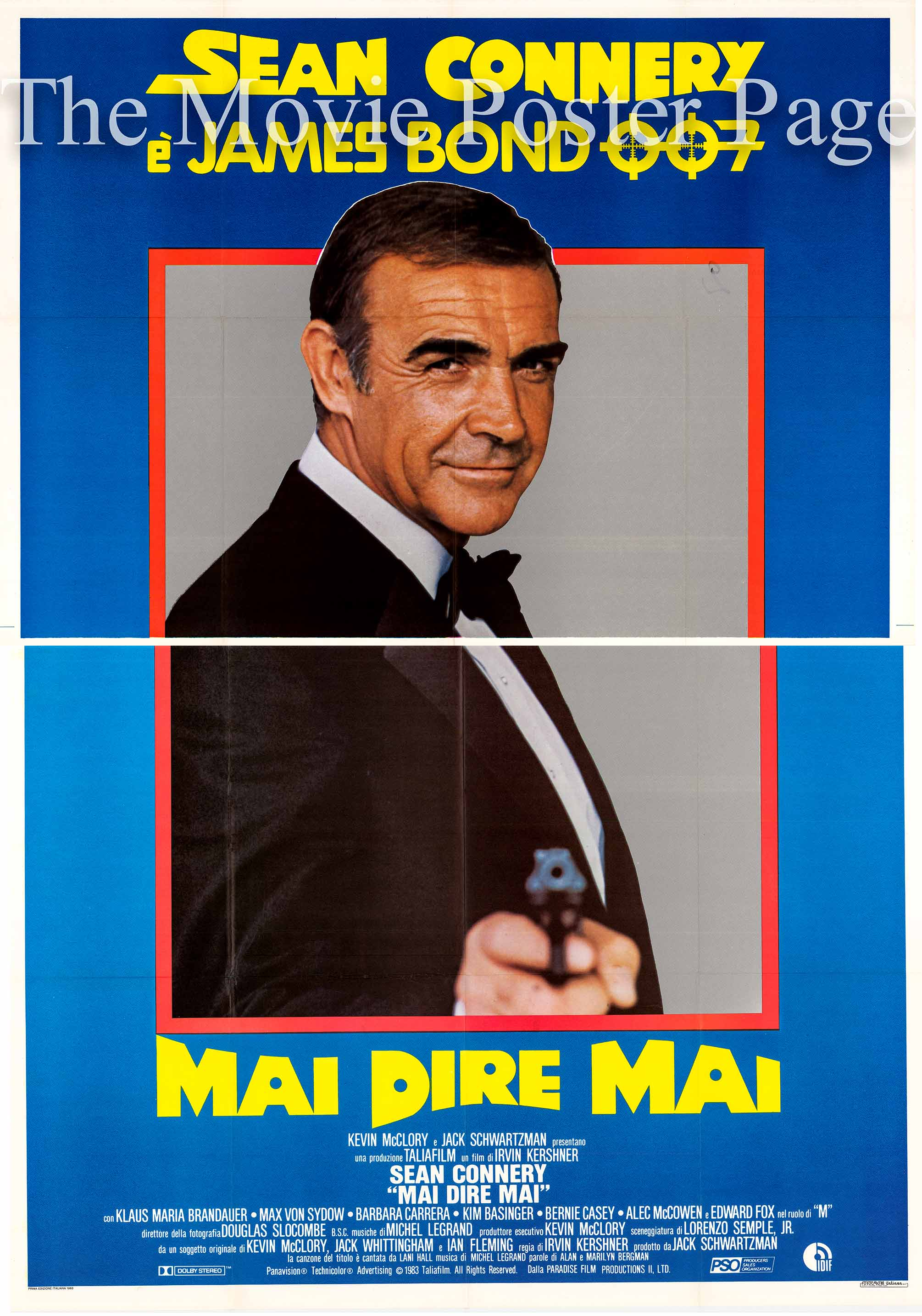 pictured is an Italian 4-sheet promotional poster for the 1983 Irvin Kershner film Never Say Never Again starring Sean Connery as James Bond.