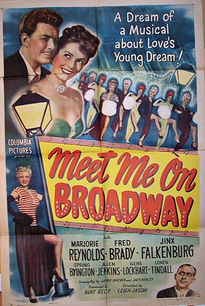 Pictured is a US one-sheet promotional poster for the 1946 Leign Jason film Meet Me on Broadway starring Marjorie Reynolds.