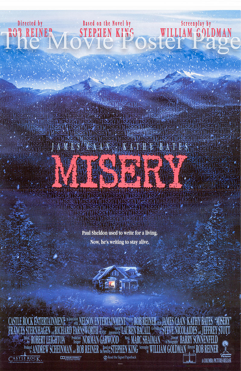 Pictured is the US promotional one-sheet poster for the 1990 Rob Reiner film Misery starring James Caan and based on a novel by Stephen King.
