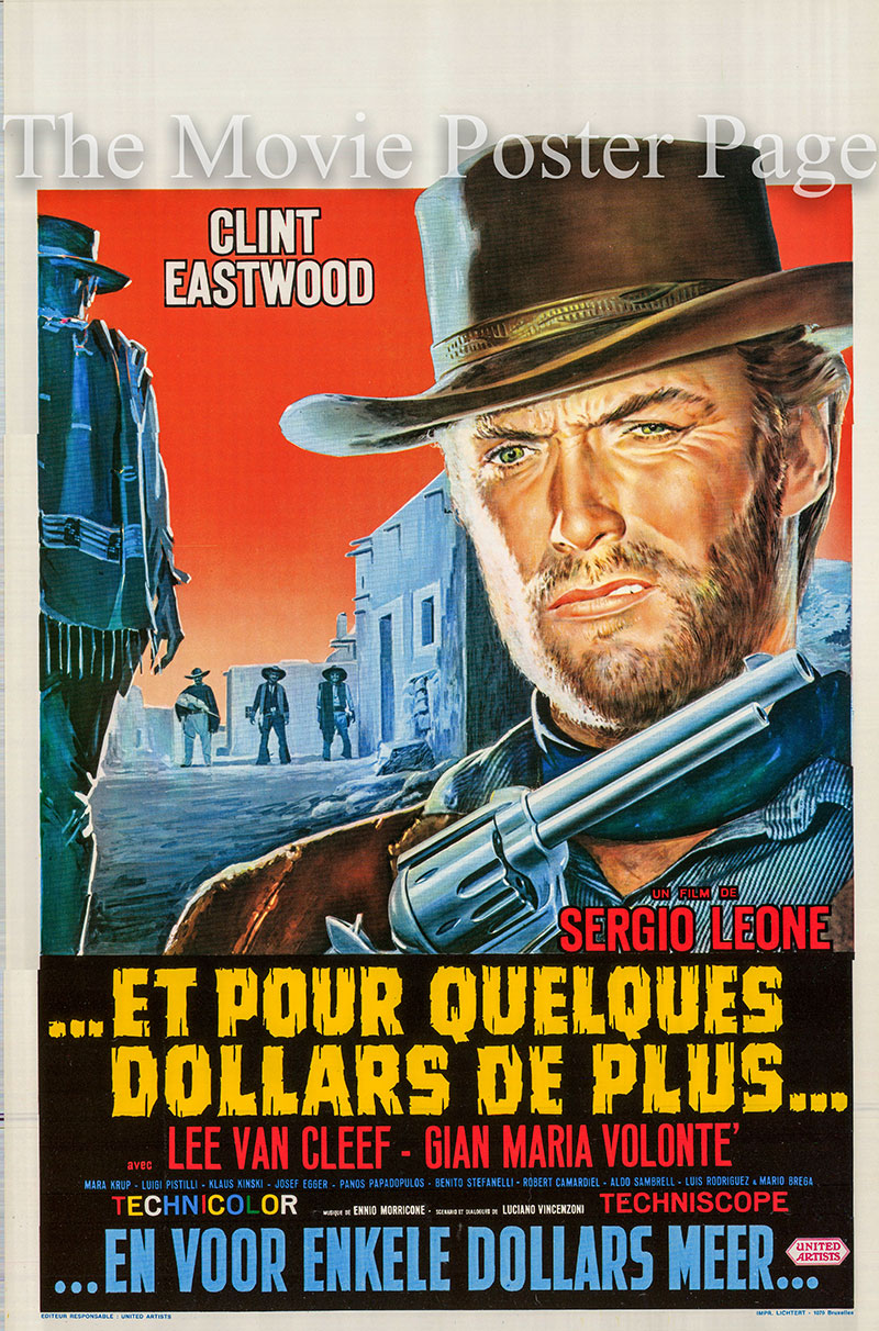Pictured is a Belgian poster for the 1968 Sergio Leone film For a Few Dollars More starring Clint Eastwood as Monco.