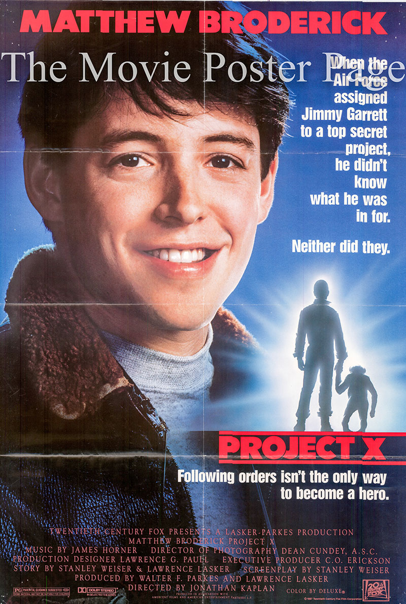 Pictured is a US one-sheet poster for the 1987 Jonathan Kaplan film Project X starring Matthew Broderick as Jimmy Garrett.
