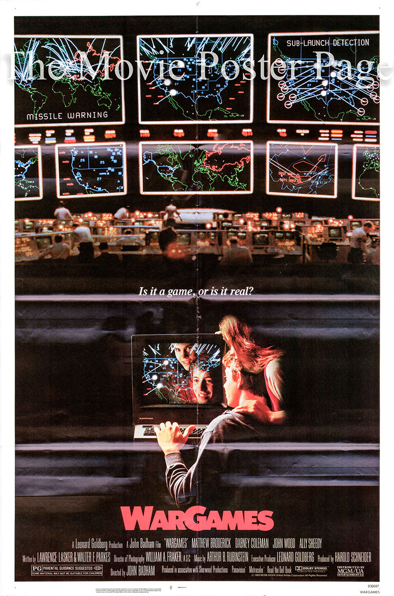Pictured is a US one-sheet poster for the 1983 John Badham film War Games starring Matthew Broderick as David.