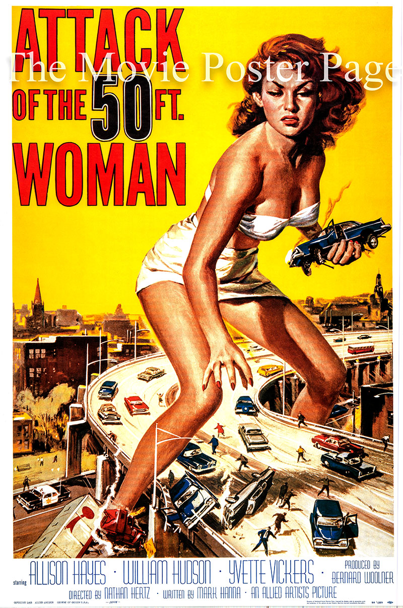 Pictured is a reprint of a one-sheet promotional poster for the 1958 Nathan Juran film Attack of the 50 Foot Woman starring Allison Hayes as Nancy Archer, the 50-foot woman.