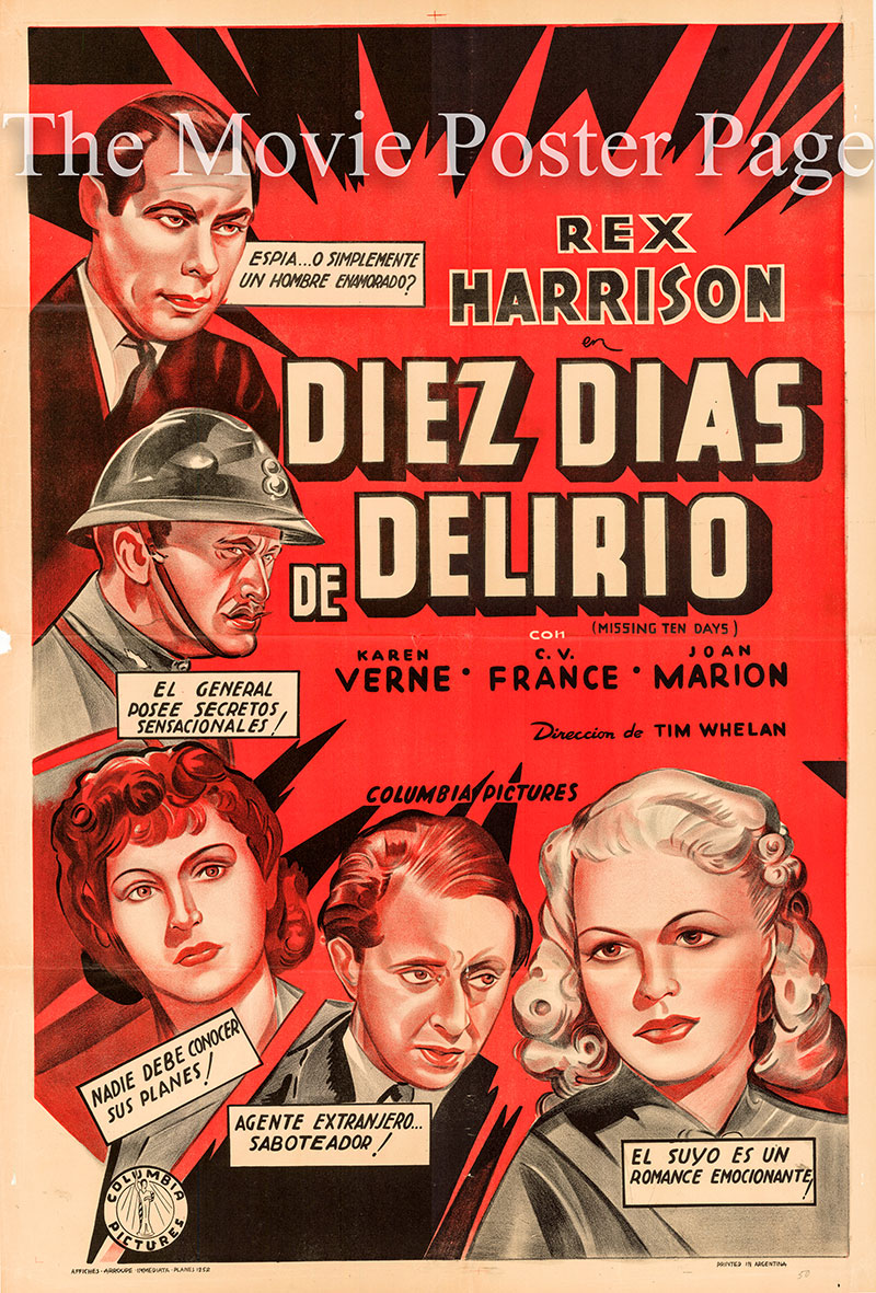 Pictured is an Argentine one-sheet poster for the 1940 Tim Whelan film Missing Ten Days starring Rex Rarrison as Bob Stevens.