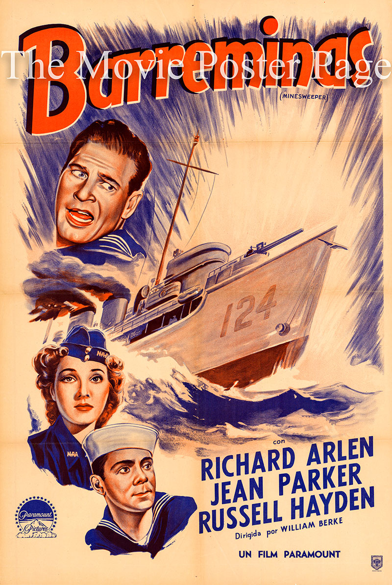 Pictured is an Argentine one-sheet poster for the 1943 William Berke film Minesweeper starring Richard Arlen as Richard Houston.
