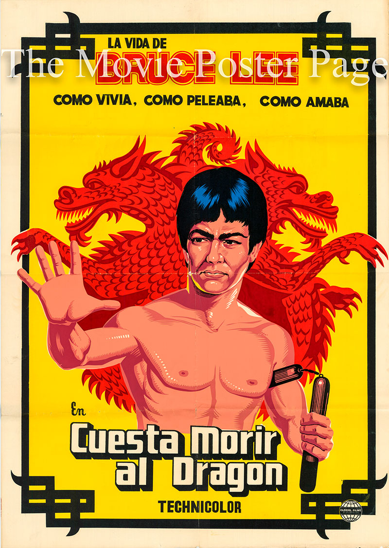 Pictured is a Spanish promotional one-sheet poster for a 1980s rerelease of the 1973 Shih Wu film Bruce Lee: The Man and the Legend narrated by Mei Wang.