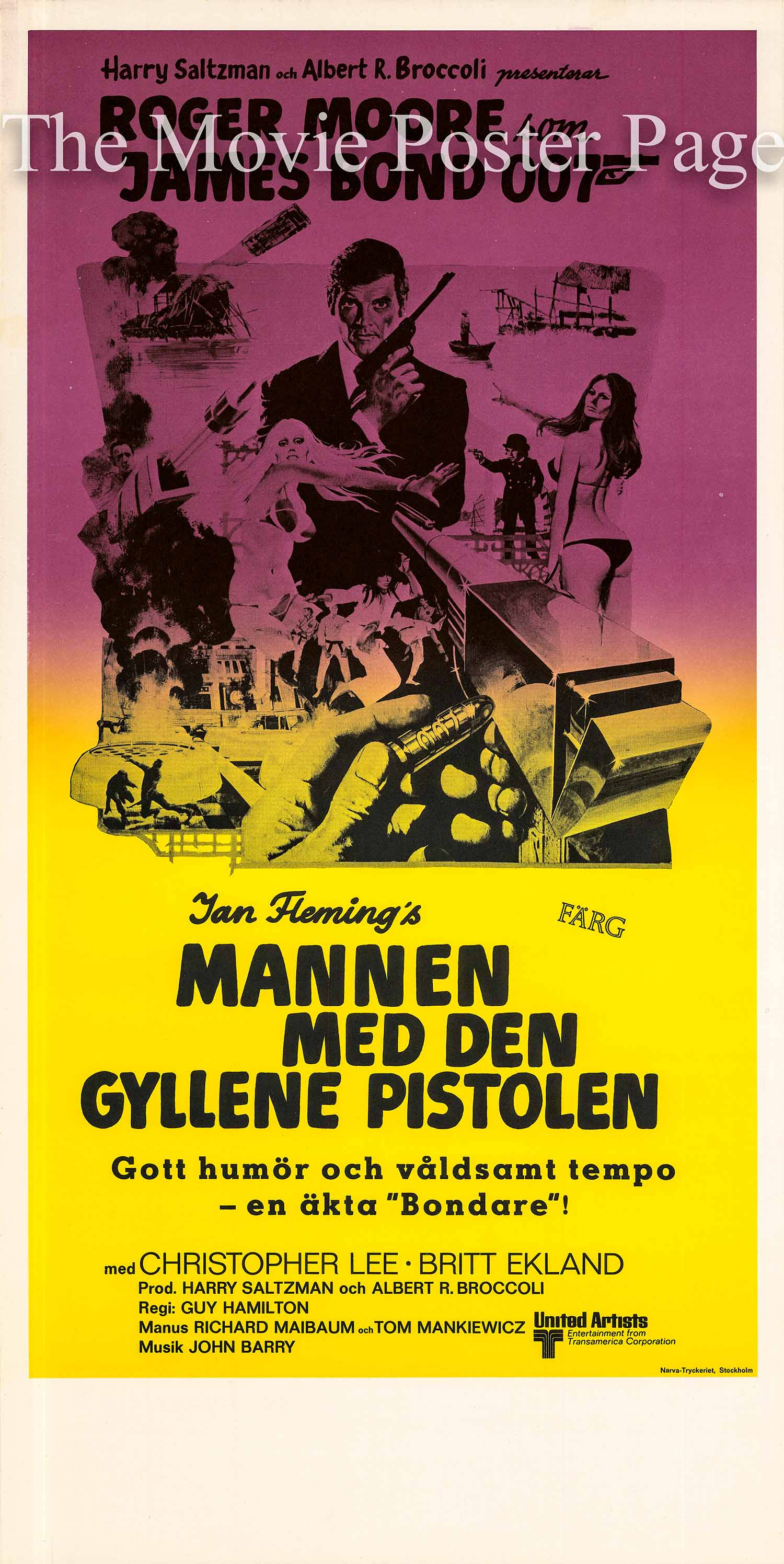 Pictured is a Swedish insert poster made to promote the 1974 Guy Hamilton film The Man with the Golden Gun starring Roger Moore as James Bond.