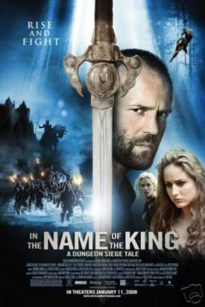 Pictured is the US promotional one-sheet poster for the 2007 Uwe Boll film In the Name of the King: A Dungeon Siege Tale, starring Jason Statham.