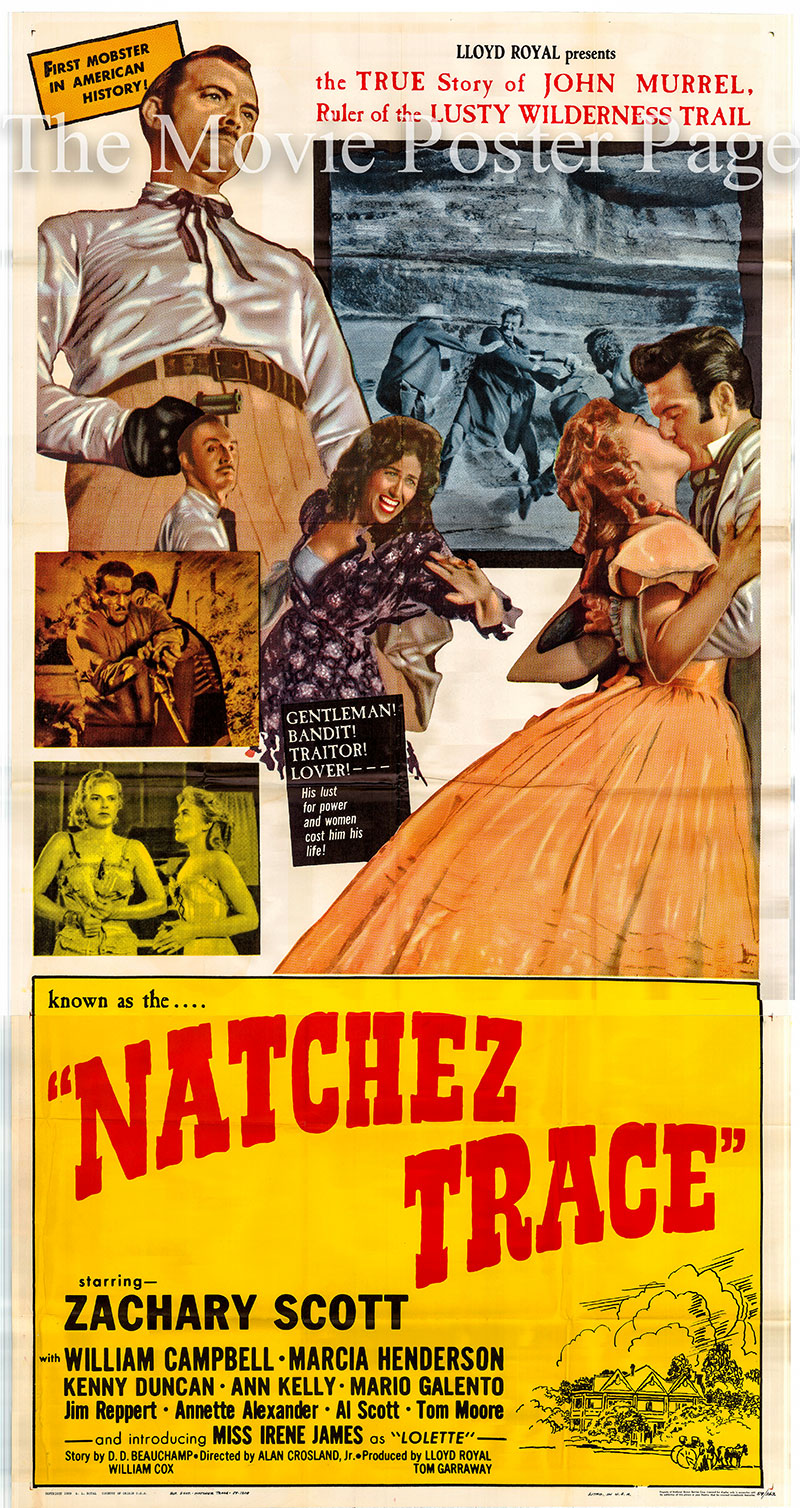 Pictured is a US three-sheet promotional poster for the 1960 Alan Crosland Jr. film Natchez Trace starring Zachary Scott.