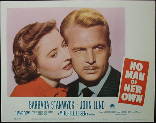 Pictured is a US lobby card for the 1950 Mitchell Liesen film No Man of Her Own starring Barbara Stanwyck.