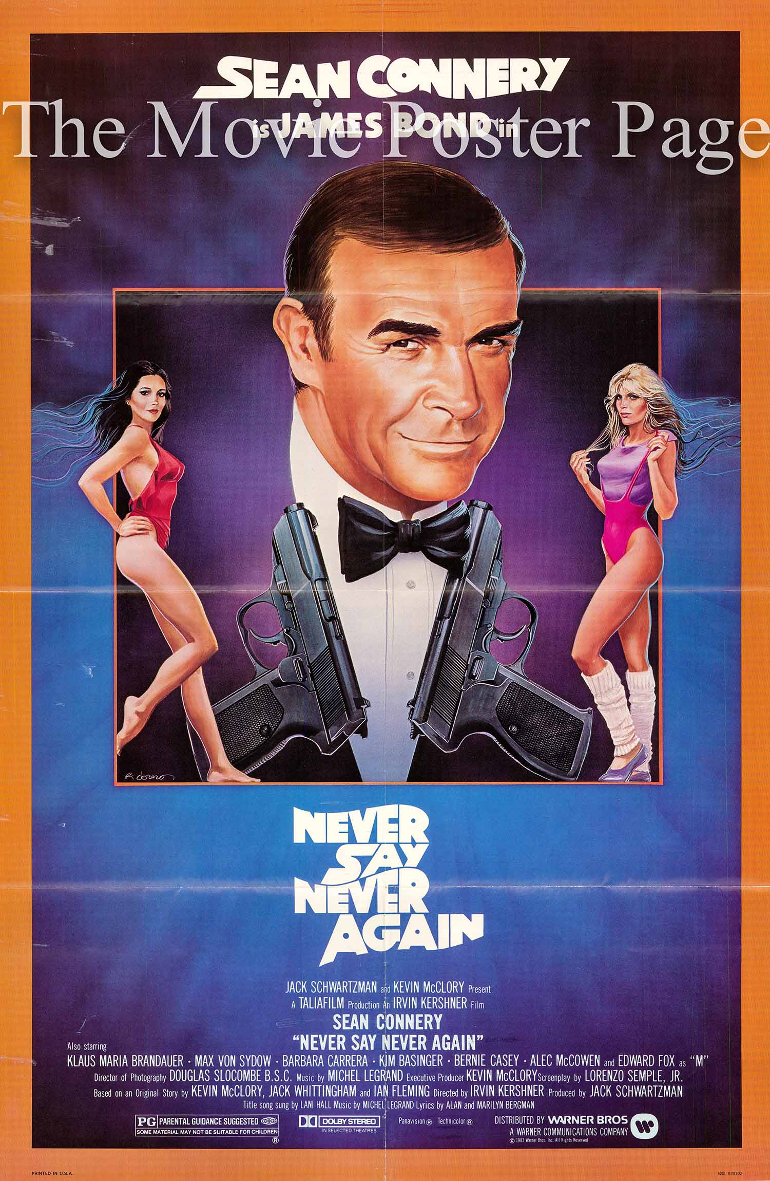 Pictured is a US promotional poster for the 1983 Irvin Kershner film Never Say Never Again starring Sean Connery as James Bond.