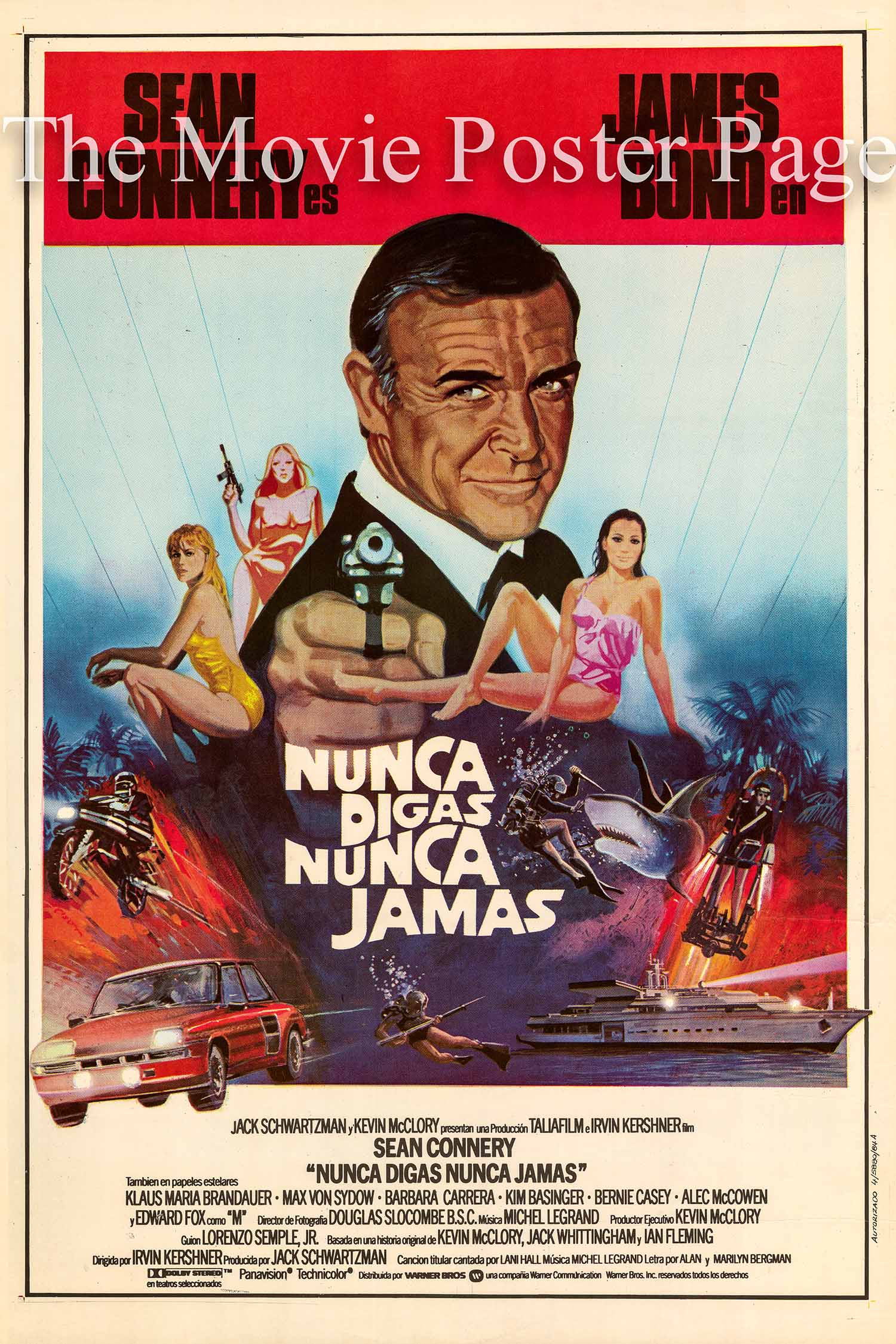 Pictured is an Spanish promotional poster for the 1983 Irvin Kershner film Never Say Never Again starring Sean Connery as James Bond.