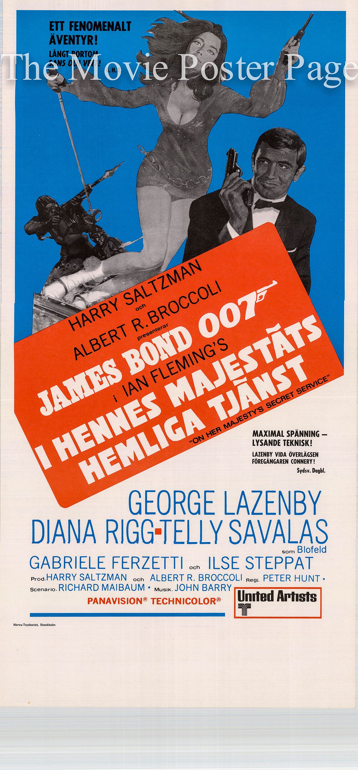 Pictured is a Swedish insert poster for the 1969 Peter R. Hunt film On Her Majesty's Secret Service starring George Lazenby as James Bond.