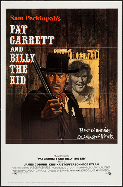 Pictured is a US one-sheet promotional poster for the 1973 Sam Peckinpah film Pat Garrett and Billy the Kid starring James Coburn as Pat Garrett and Kris Kristofferson as Billy the Kid.