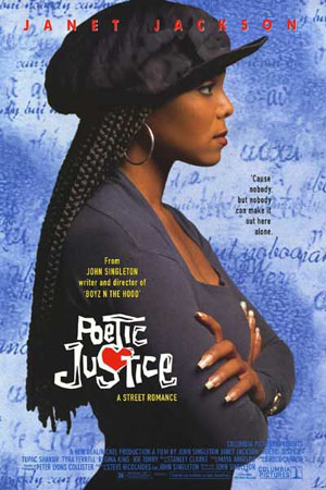 Pictured is a US one-sheet promotional poster for the 1993 John Singleton film Poetic Justice starring Janet Jackson.