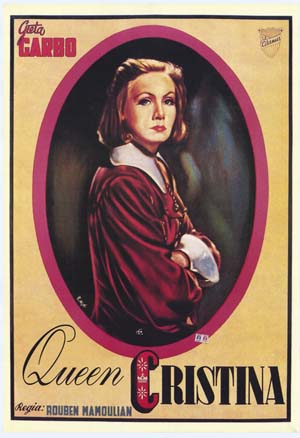 Pictured is a reprint of an Italian promotional poster for the 1933 Rouben Mamoulian film Queen Christina, starring Greta Garbo as Queen Christina.