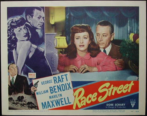 Pictured is a US lobby card for the 1948 Edwin L. Marin film Race Street starring George Raft.