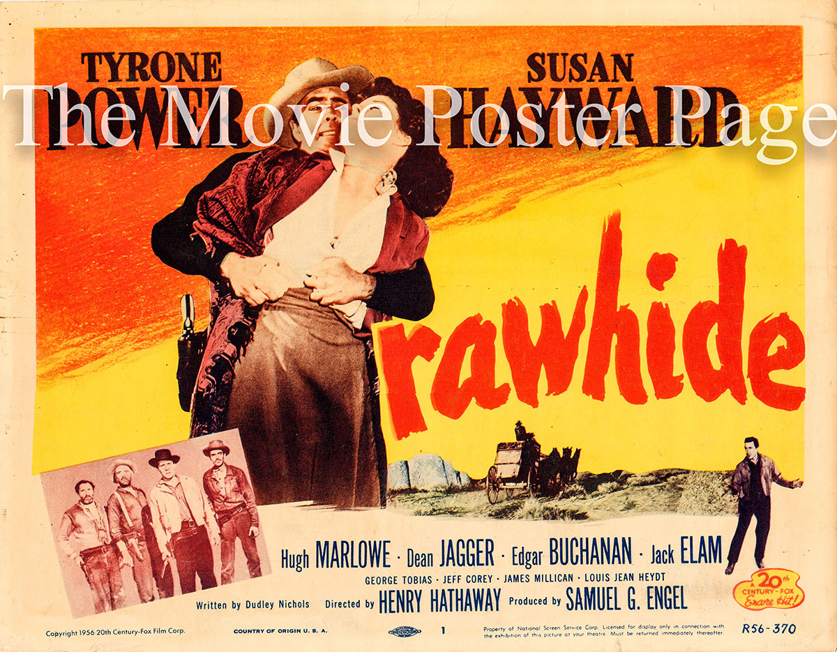 pictured is a US tile card for a 1956 rerelease of the 1951 Henry Hathaway film Rawhide starring Susan Hayward and Tyrone Power.