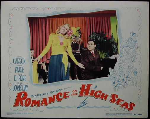 Pictured is a US lobby card for the 1948 Michael Curtiz film Romance on the High Seas starring Doris Day.