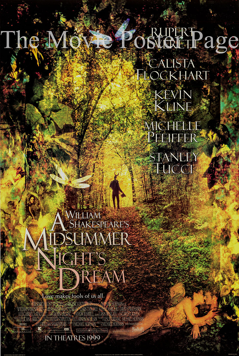Pictured is a US advance poster for the 1999 Michael Hoffman film A Midsummer Night's Dream starring Michelle Pfeiffer as Titania