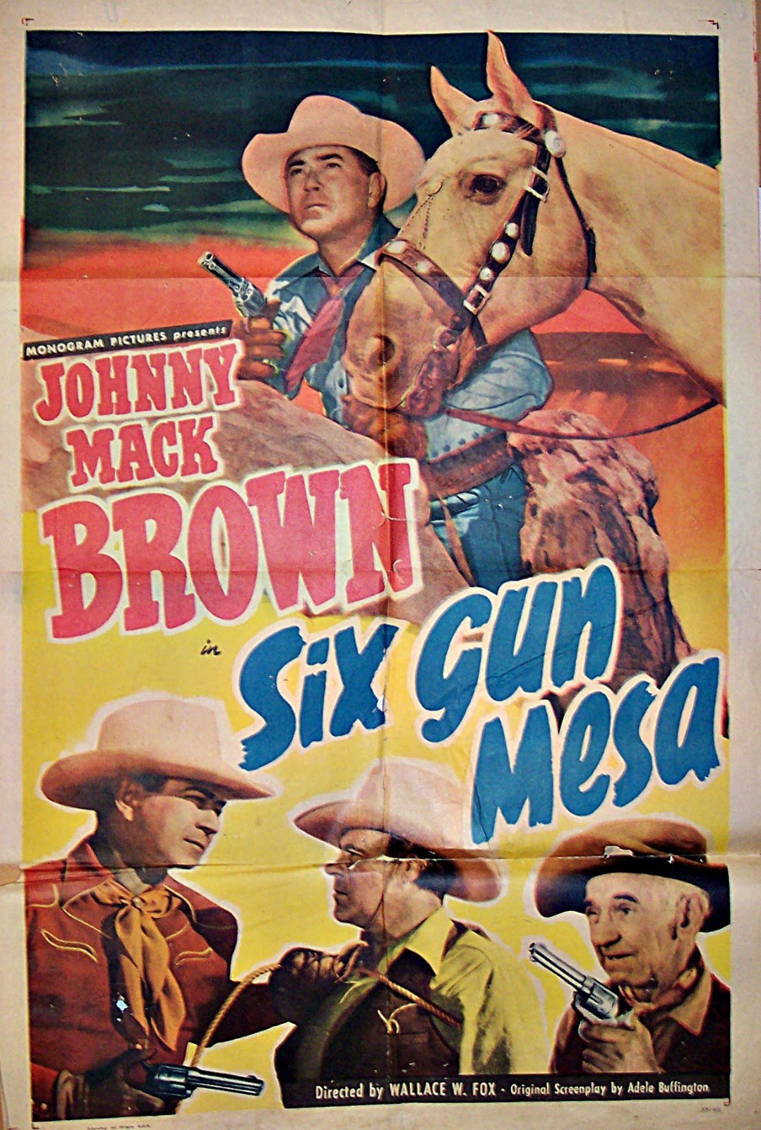 Pictured is a US one-sheet promotional poster for the 1949 Wallace Fox film Six Gun Mesa starring Johnny Mack Brown.
