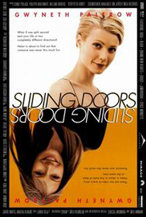 Pictured is a US promotional poster for the 1998 Peter Howitt film Sliding Doors, starring Gwyneth Paltrow.