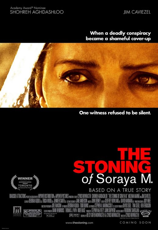 Pictured is a US one-sheet promotional poster for the 2008 Cyrus Nowrasteh film The Stoning of Soraya M. starring Shohreh Aghadashloo and Mozhan Marno.