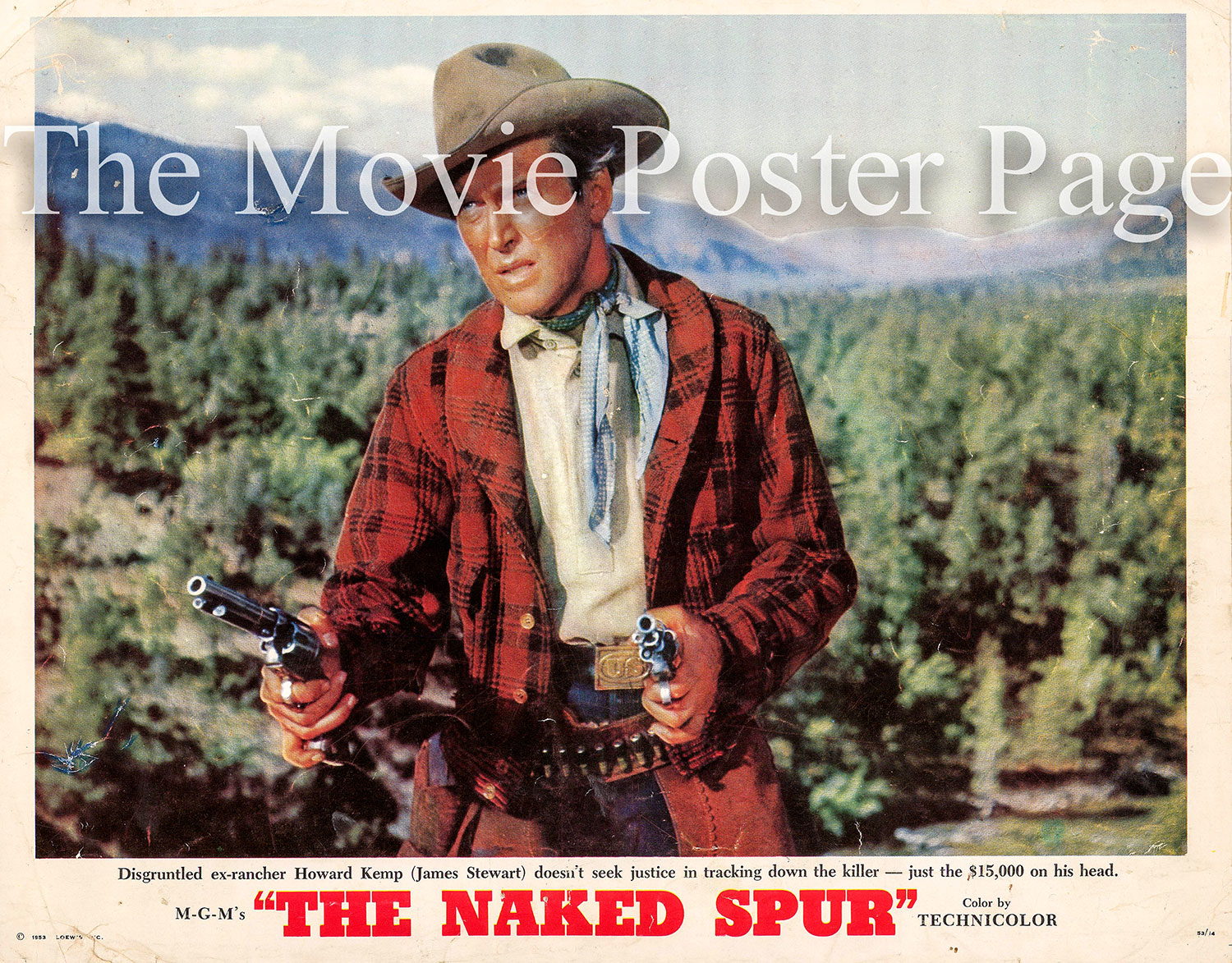 Pictured is a US promotional lobby card for the 1953 Anthony Mann film The Naked Spur starring James Stewart.