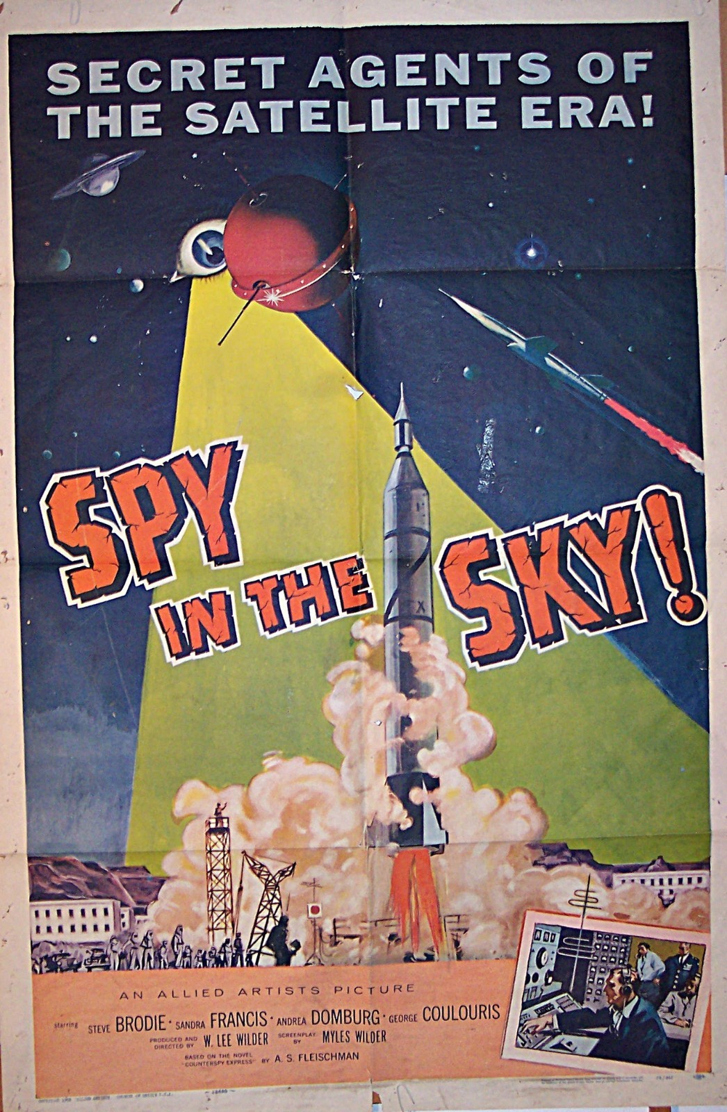 Pictured is a US one-sheet promotional poster for the 1958 W. Lee Wilder film Spy in the Sky starring Steve Brodie based on the novel by Albert Sidney Fleischman.