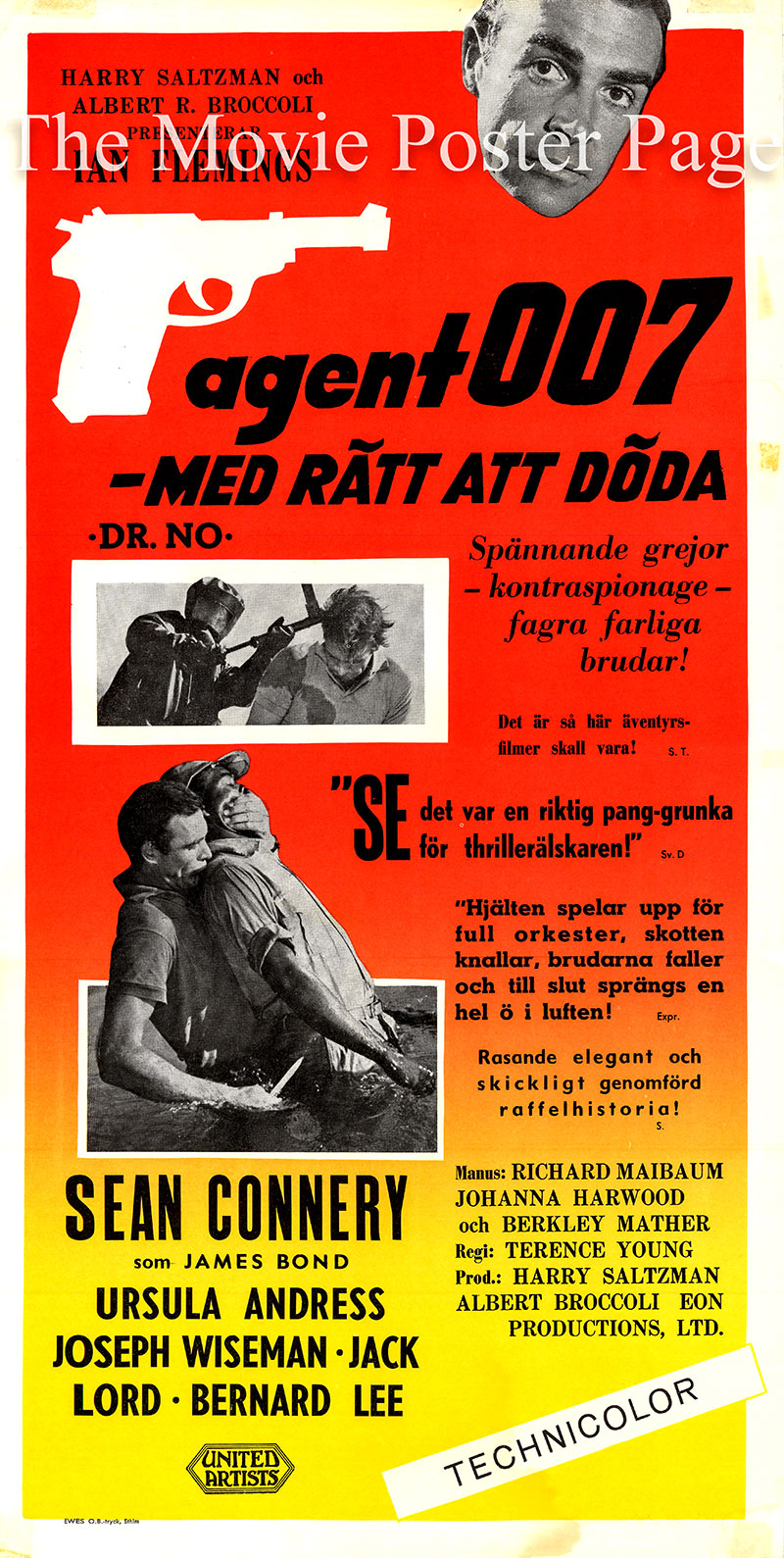 Pictured is a Swedish insert poster for a 1960s rerelease of the 1962 Terence Young film <i>Dr. No</i> based on the 1958 novel of the same title by Ian Fleming, screenplay by Richard Maibaum and Johanna Harwood and starring Sean Connery as 007.