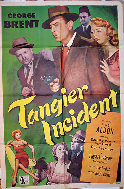 Pictured is a US one-sheet promotional poster for the 1953 Lew Landers film Tangier Incident starring George Brent.