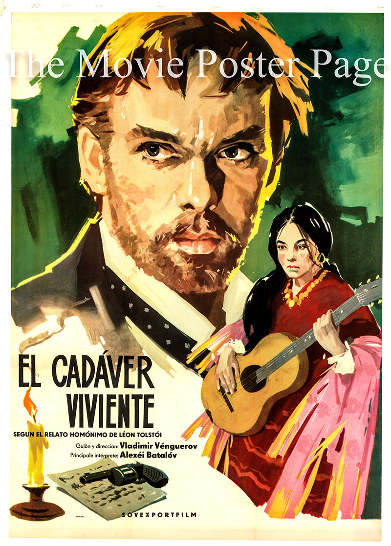 This is a Spanish one-sheet poster for the 1968 Vladimir Vengerov film <i>The Living Corpse</i> based on a 1911 play by Leo Tolstoy and starring Aleksey Batalov as Fyodor Protasov.