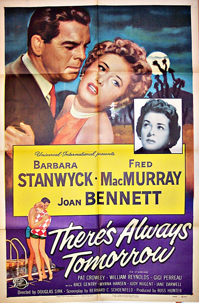 Pictured is a US promotional one-sheet for the 1956 Douglas Sirk film There's Always Tomorrow starring Barbara Stanwyck.