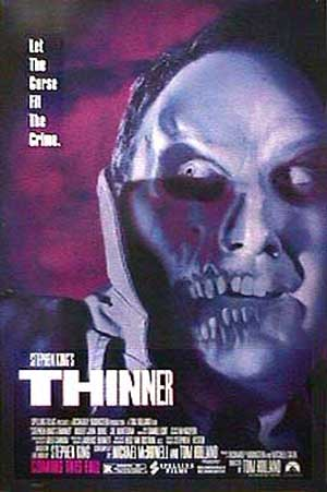 Pictured is the US one-sheet promotional poster for the 1996 Tom Holland film Stephen King's Thinner starring Robert John Burke.
