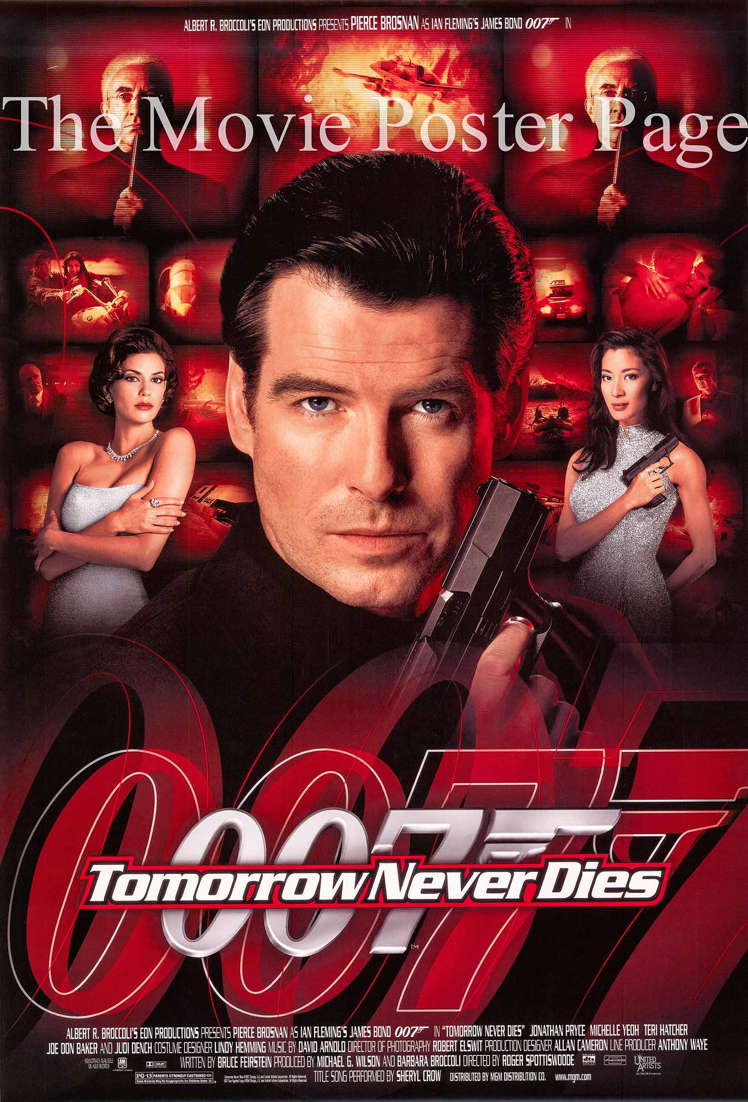 Pictured is a US promotional poster for the 1997 Roger Spotiswoode film Tomorrow Never Dies starring Pierce Brosnan as James Bond.