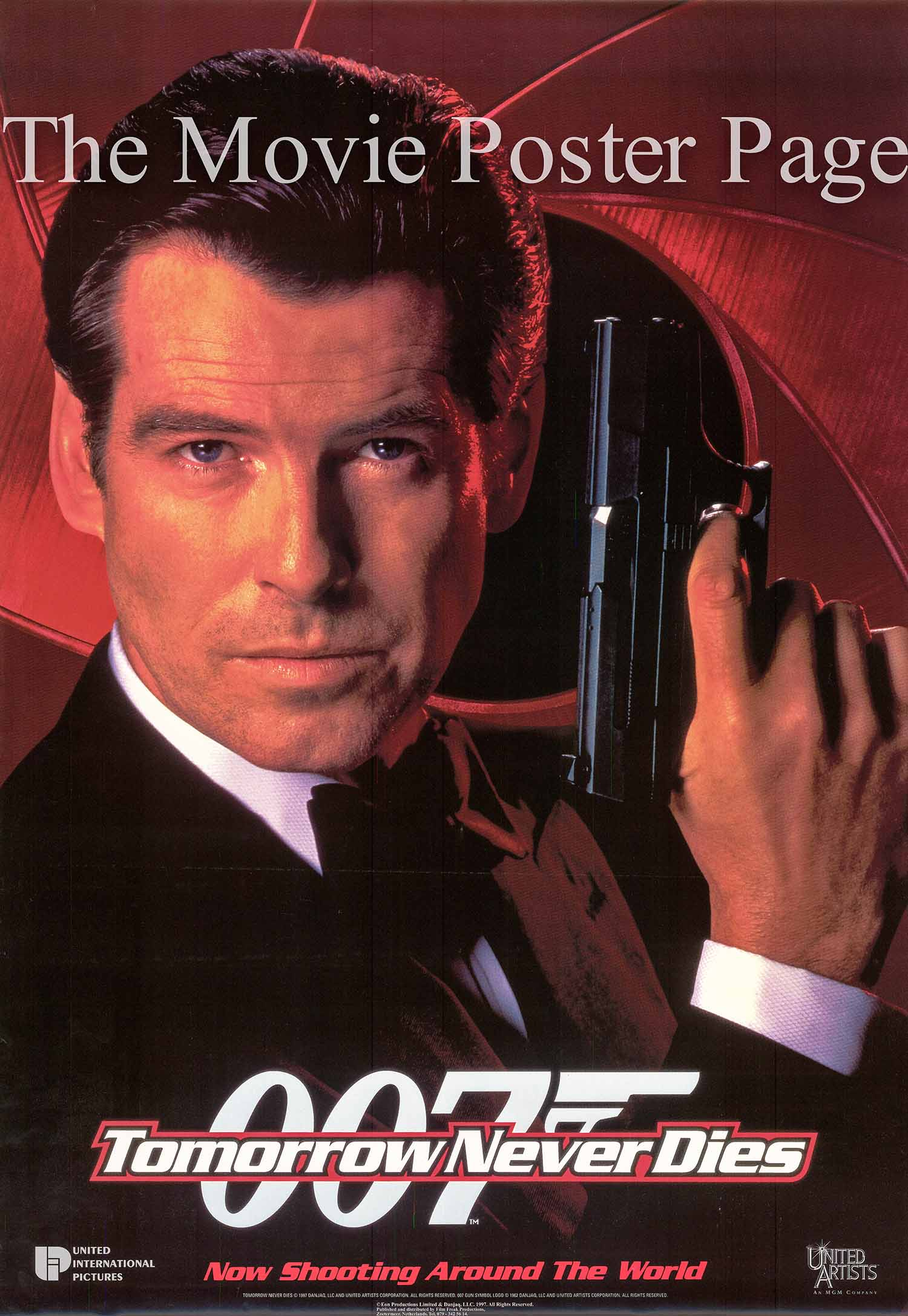 Pictured is an international advance promotional poster for the 1997 Roger Spotiswoode film Tomorrow Never Dies starring Pierce Brosnan as James Bond.