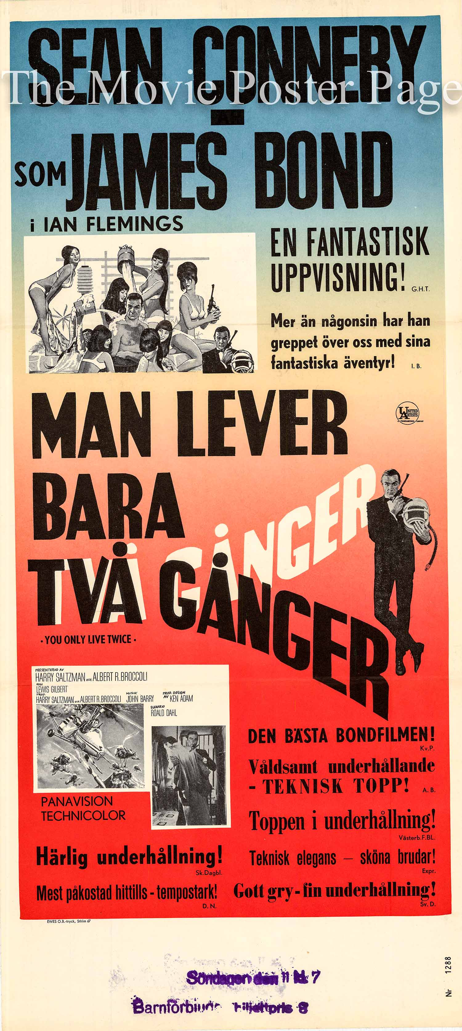 Pictured is a Swedish promotional poster for a 1969 release of the 1967 Lewis Gilbert film You Only Live Twise starring Sean Connery.