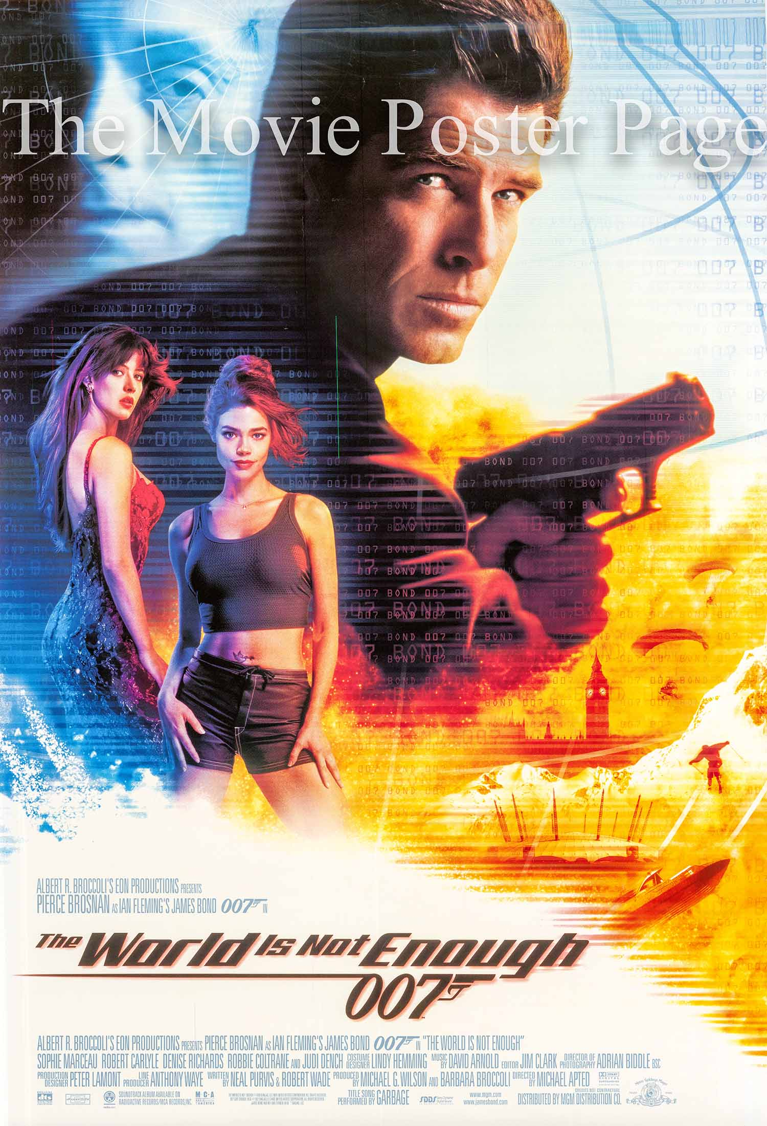 Pictured is a US promotional one-sheet poster for the 2000 Michael Apted film The World Is Not Enough, starring Pierce Brosnan.