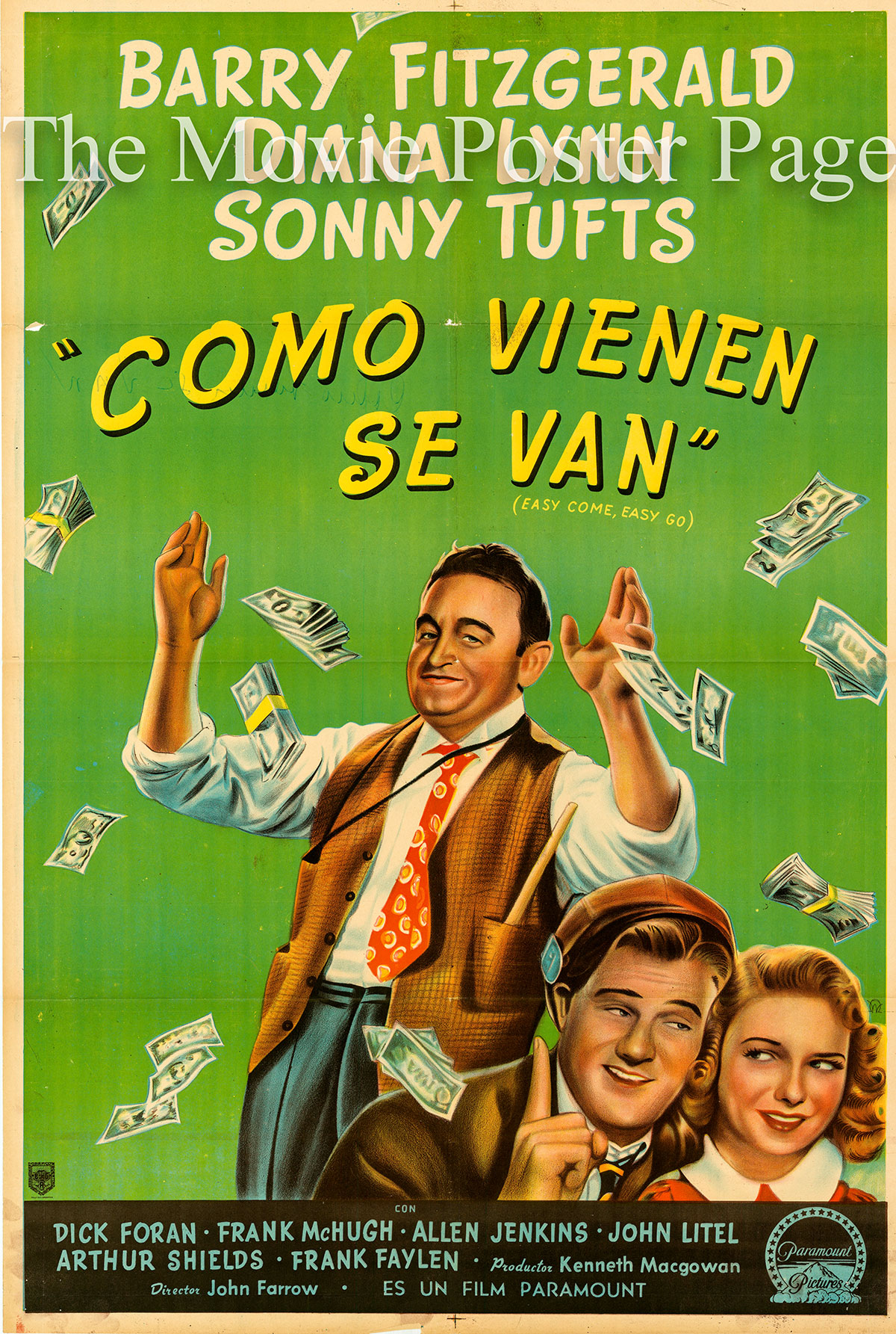 Pictured is an Argentine promotional poster for the 1947 John Farrow Film Easy Come, Easy Go starring Barry Fitzgerald as Martin L. Donovan.