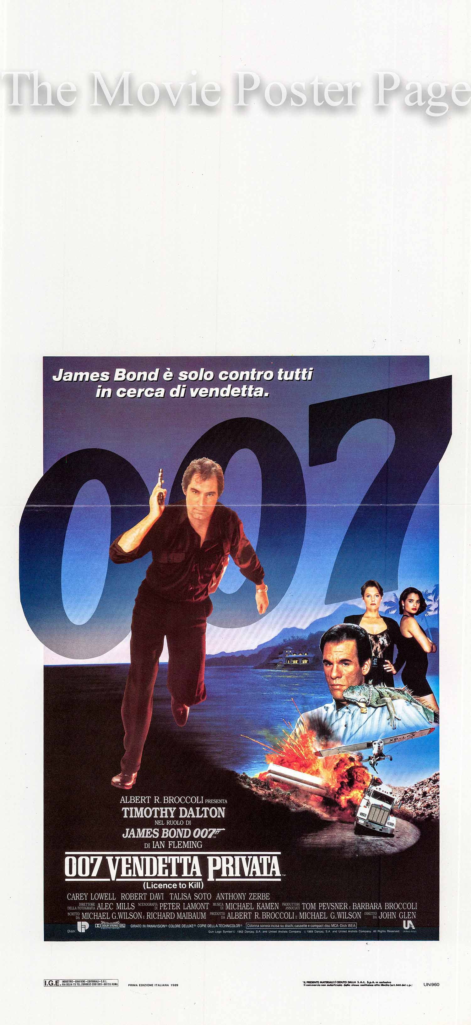 Pictured is an Italian locandina poster for the 1989 John Glen film Licence to Kill starring Timothy Dalton as James Bond.